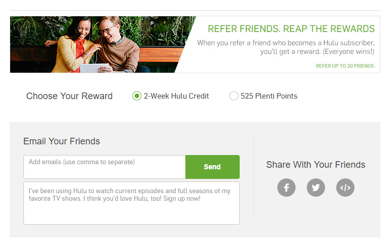 Hulu - Either you get 2 Weeks Hulu or 525 Plenti Points
