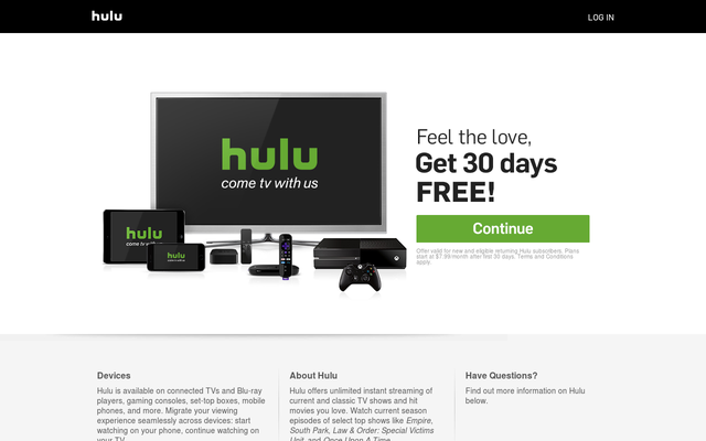 Hulu Get a free month of hulu using my referral link