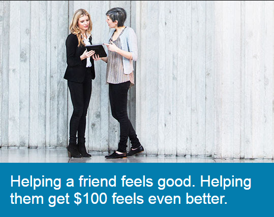 Charles Schwab Refer a friend, and they can get $100. Helping them get $100 feels even better.