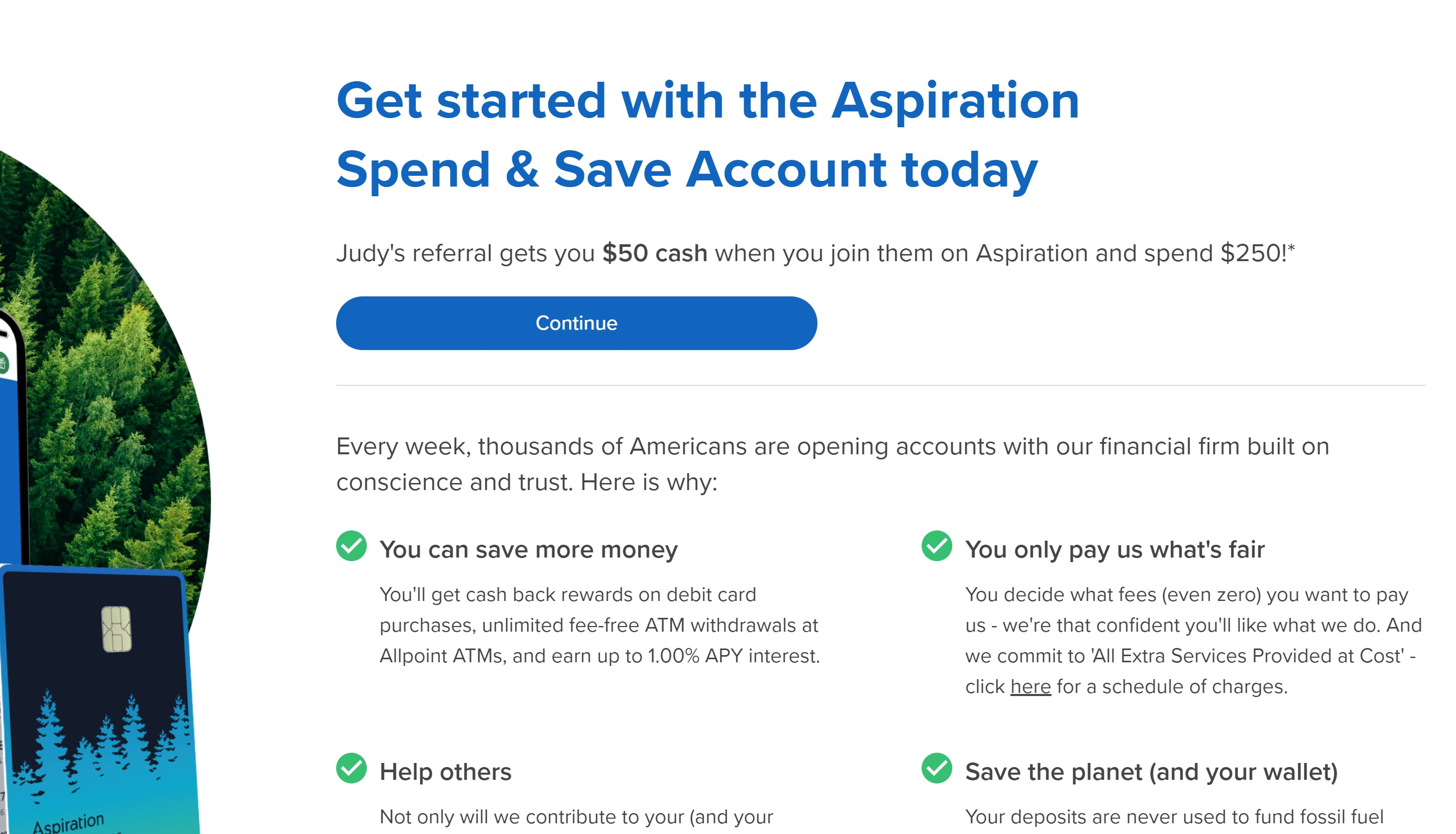 Sign up with my link, and you'll get $50 when you open an Aspiration Spend & Save Account.