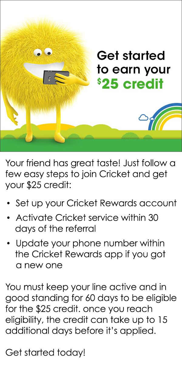 Get a $25  for joining Cricket!
